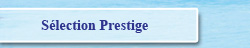 Sélection Prestige